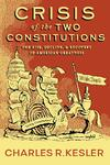 Crisis of Two Constitutions